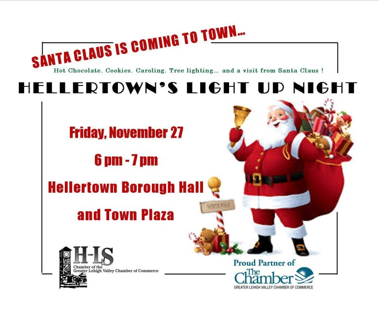 Light-Up Night 2015 will be held Friday, Nov. 27 from 6-7 p.m. at Borough Hall and Detwiller Plaza in downtown Hellertown.
