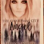 The Christmas City Angel Larry Deibert