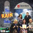 No Rain Date Podcast
