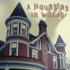 Ghost Haunting Wilson