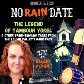 No Rain Date Haunted Lehigh Valley Ellen Flynn