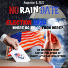 No Rain Date Election