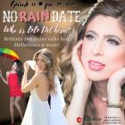 No Rain Date Brittany DeCheine