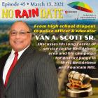 No Rain Date Van Scott Podcast