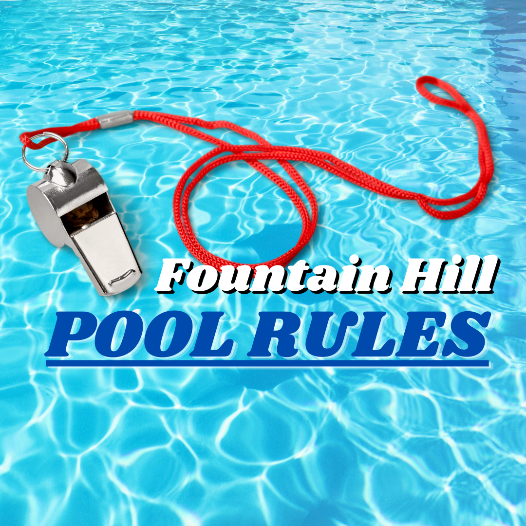 Fountain Hill Pool Rules