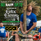 No Rain Date Podcast Celtic Classic