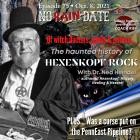 No Rain Date Podcast Hexenkopf Rock Ned Heindel